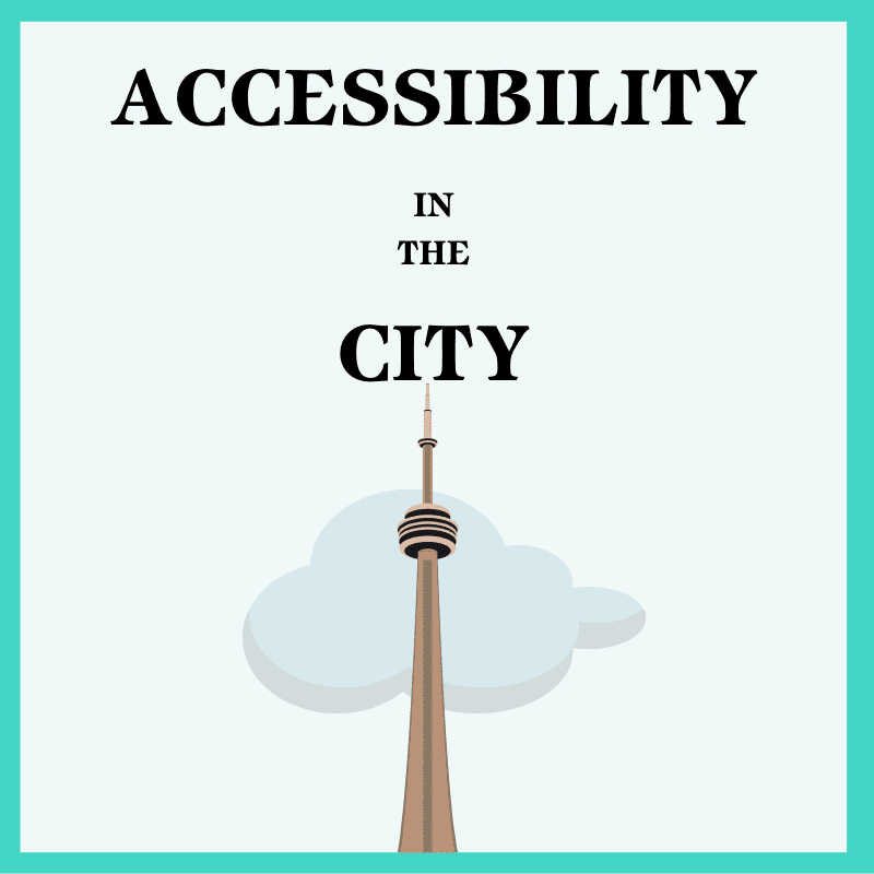 Accessibility in Toronto